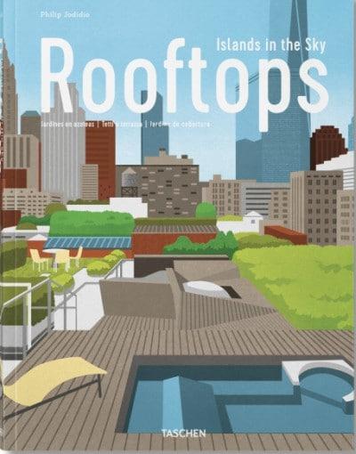 """Para soñar este fantástico libro de la Taschen """"Rooftops"""""""