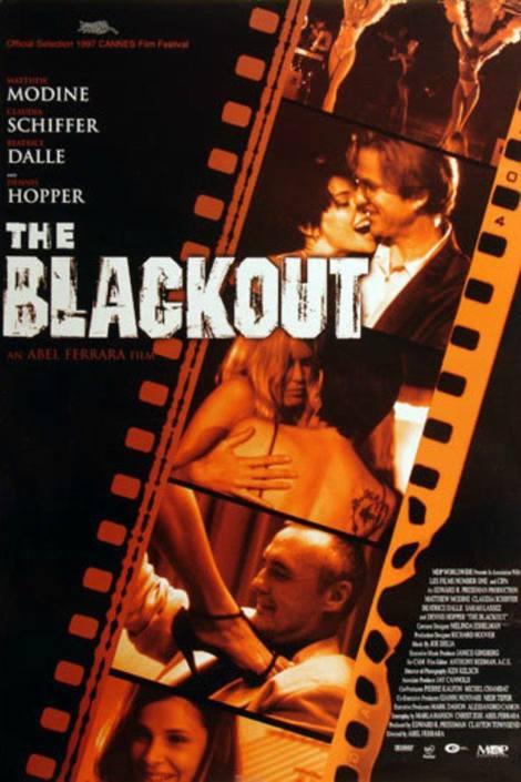 The Black Out Abel Ferrara Cine Dore