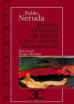 """""""Veinte poemas de amor y una canción desesperada"""" de Pablo Neruda"""
