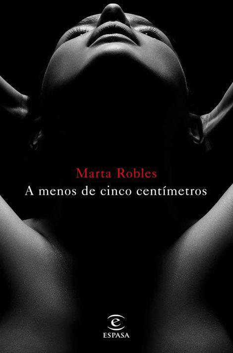 """Libro Marta Robles """"A menos de cinco centímetros"""""""